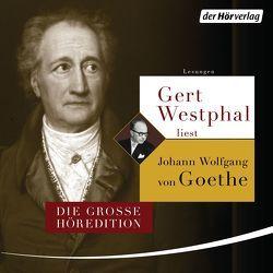 Gert Westphal liest Johann Wolfgang von Goethe von Goethe,  Johann Wolfgang von, Westphal,  Gert