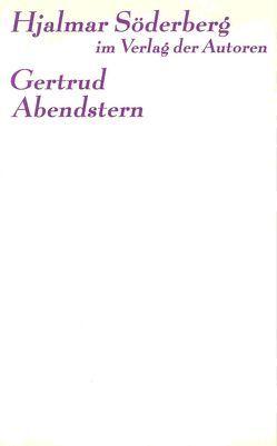 Gertrud /Abendstern von Boehlich,  Walter, Söderberg,  Hjalmar, Strauß,  Botho