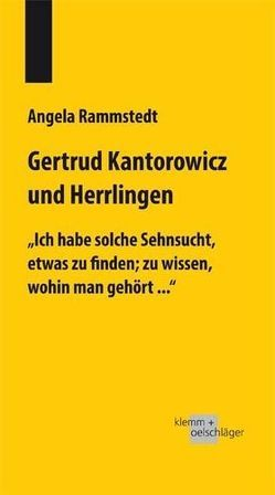 Gertrud Kantorowicz und Herrlingen von Rammstedt,  Angela