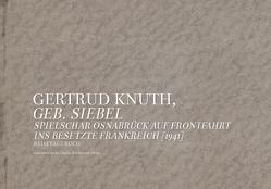 Gertrud Knuth, Geb. Siebel von Czucka,  Eckehard, Wienhausen,  Sascha
