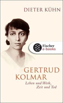 Gertrud Kolmar von Kühn,  Dieter