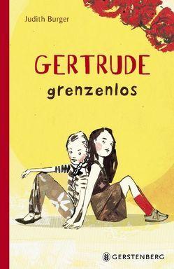Gertrude grenzenlos von Burger,  Judith, Möltken,  Ulrike
