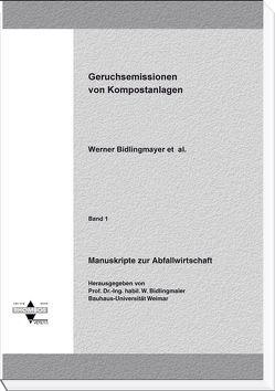 Geruchsemissionen von Kompostanlagen von Bidlingmaier,  Werner, Grauenhorst,  Verena, Müsken,  Joachim, Schlosser,  Markus