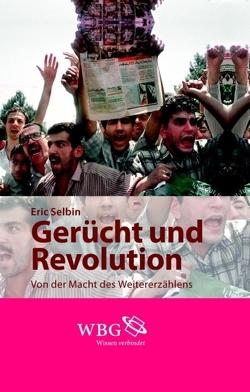 Gerücht und Revolution von Rhoese,  Leandra Viola, Selbin,  Eric