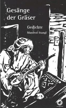 Gesänge der Gräser von Stangl,  Manfred