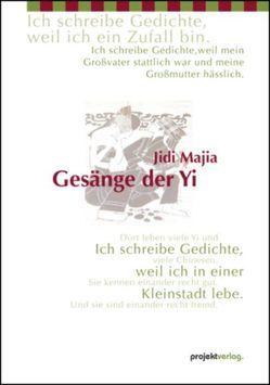 Gesänge der Yi von Hoffmann,  Peter, Jidi,  Majia