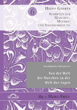 Gesammelte Aufsätze 6 von Fritz,  Heiko, Gehrts,  Heino