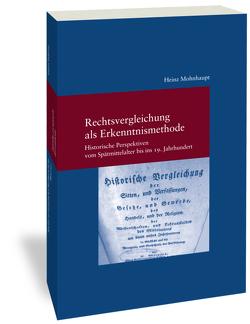 Gesammelte Aufsätze zur Geschichte der Rechtsvergleichung von Mohnhaupt,  Heinz