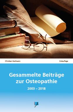 Gesammelte Beiträge zur Osteopathie von Hartmann,  Christian