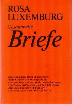 Gesammelte Briefe / Gesammelte Briefe Band 1 – 6 von Luxemburg,  Rosa