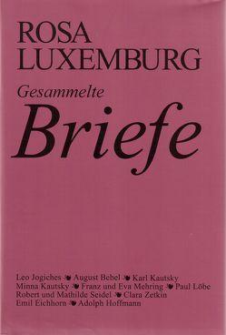 Gesammelte Briefe / Gesammelte Briefe, Bd. 1 von Luxemburg,  Rosa