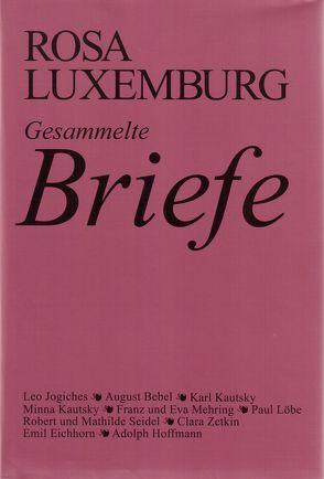 Luxemburg – Gesammelte Briefe / Gesammelte Briefe, Bd. 1 von Luxemburg,  Rosa