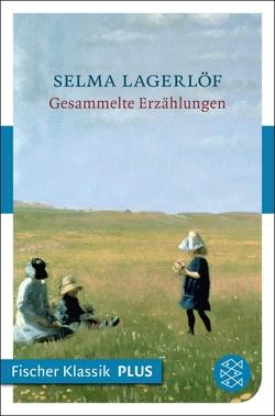 Gesammelte Erzählungen von Erb,  Astrid, Franzos,  Marie, Lagerloef,  Selma