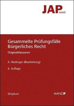 Gesammelte Prüfungsfälle Bürgerliches Recht von Reidinger,  Alexander