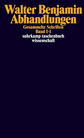Gesammelte Schriften von Benjamin,  Walter, Klossowski,  Pierre, Schweppenhäuser,  Hermann, Tiedemann,  Rolf