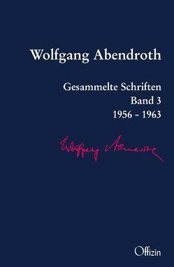 Gesammelte Schriften von Abendroth,  Wolfgang, Buckmiller,  Michael