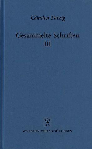 Gesammelte Schriften / Aufsätze zur antiken Philosophie von Patzig,  Günther