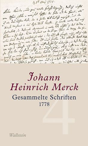 Gesammelte Schriften – Historisch-kritische und kommentierte Ausgabe / Gesammelte Schriften von Krebs,  Amélie, Leuschner,  Ulrike, Merck,  Johann Heinrich