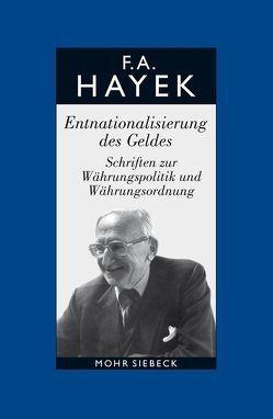 Gesammelte Schriften in deutscher Sprache von Bosch,  Alfred, Hayek,  Friedrich A. von, Veit,  Reinhold, Veit-Bachmann,  Verena