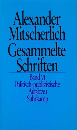 Gesammelte Schriften in zehn Bänden von Menne,  Klaus, Mitscherlich,  Alexander, Wiegandt,  Herbert