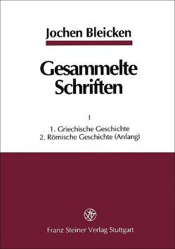 Gesammelte Schriften in zwei Bänden von Bleicken,  Jochen, Goldmann,  Frank, Merl,  Markus, Sehlmeyer,  Markus, Walter,  Uwe