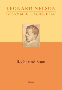 Gesammelte Schriften / Recht und Staat von Gysin,  Arnold, Nelson,  Leonard
