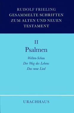 Gesammelte Schriften zum Alten und Neuen Testament / Psalmen von Frieling,  Rudolf