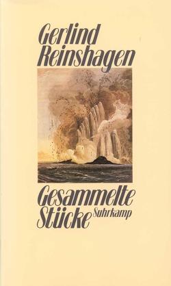 Gesammelte Stücke von Reinshagen,  Gerlind