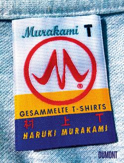 Gesammelte T-Shirts von Gräfe,  Ursula, Murakami,  Haruki