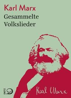 Gesammelte Volkslieder von Marx,  Karl