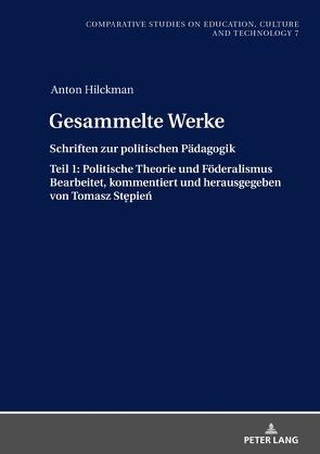 Gesammelte Werke von Hilckman,  Anton, Stepien,  Tomasz