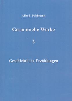 Gesammelte Werke 3 von Pohlmann,  Alfred