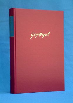 Gesammelte Werke / Gesammelte Werke von Hegel,  Georg W F, Horstmann,  Rolf P, Trede,  Johann H