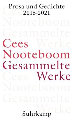Gesammelte Werke von Beuningen,  Helga van, Nooteboom,  Cees, Posthuma,  Ard, Schaber,  Susanne