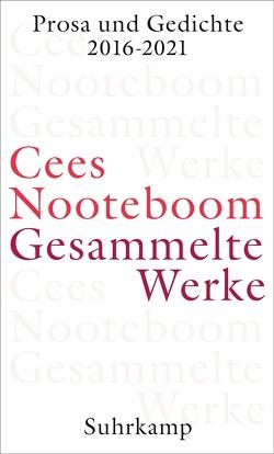 Gesammelte Werke von Beuningen,  Helga van, Nooteboom,  Cees, Schaber,  Susanne