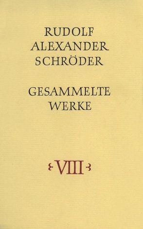 Gesammelte Werke. Dünndruckausgabe in acht Bänden von Schröder,  Rudolf Alexander