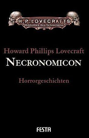 Gesammelte Werke. Erzählungen / Necronomicon von Lovecraft,  H. P.