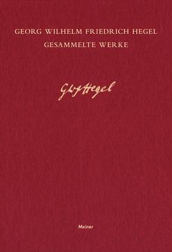 Gesammelte Werke / Gesammelte Werke von Hegel,  Georg Wilhelm Friedrich, Nicolin,  Friedhelm, Schüler,  Gisela
