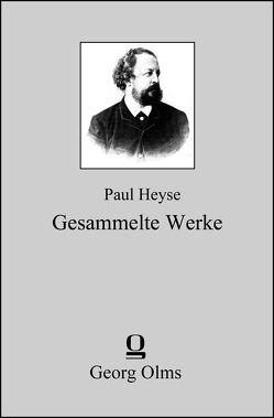 Gesammelte Werke (Gesamtausgabe) von Heyse,  Paul