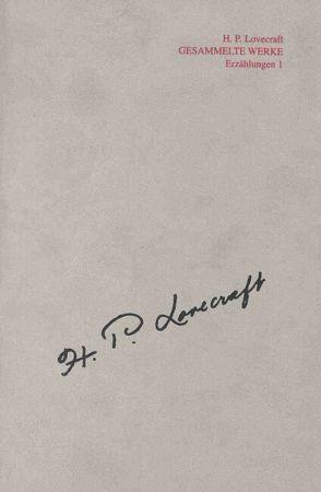 Gesammelte Werke – H.P. Lovecraft / Werkgruppe 2: Gemeinschaftsarbeiten und Überarbeitungen von Frenschkowski,  Marco, Koerber,  Joachim, Kohnle,  Uli, Kohnle,  Ulrich, Lovecraft,  Howard P