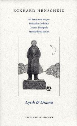 Gesammelte Werke in Einzelausgaben / Lyrik & Drama von Henscheid,  Eckhard