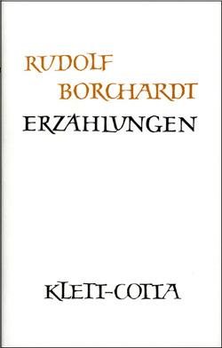 Gesammelte Werke in Einzelbänden / Erzählungen von Borchardt,  Marie L, Borchardt,  Rudolf, Rizzi,  S