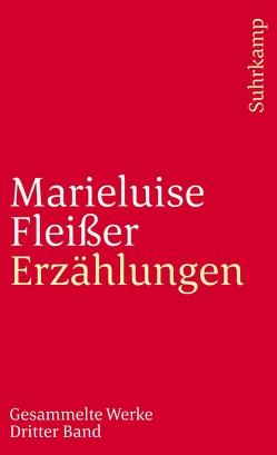 Gesammelte Werke in vier Bänden von Fleißer,  Marieluise, Rühle,  Günther