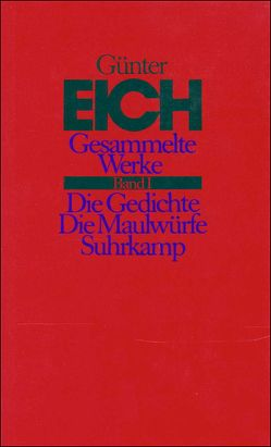 Gesammelte Werke in vier Bänden. Revidierte Ausgabe von Eich,  Günter, Karst,  Karl, Vieregg,  Axel