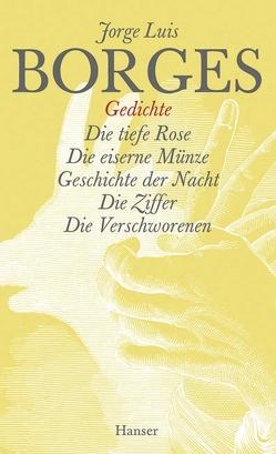 Gesammelte Werke in zwölf Bänden. Band 9: Der Gedichte dritter Teil von Arnold,  Fritz, Borges,  Jorge Luis, Haefs,  Gisbert