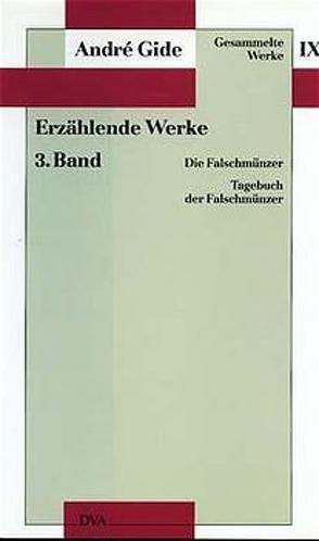 Gesammelte Werke IX. Erzählende Werke – 3. Band von Gide,  André, Stemmermann,  Christine