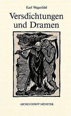 Gesammelte Werke / Versdichtungen und Dramen von Castelle,  Friedrich, Wagenfeld,  Karl