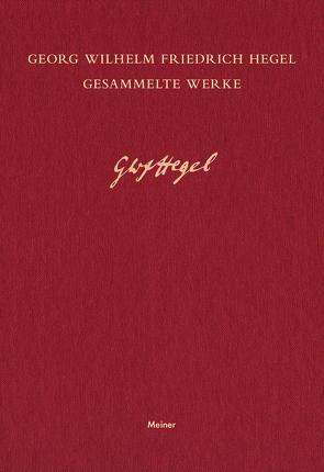 Gesammelte Werke / Vorlesungen über die Philosophie der Weltgeschichte II von Hegel,  Georg Wilhelm Friedrich, Jaeschke,  Walter, Paimann,  Rebecca