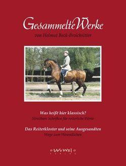 Gesammelte Werke: Was heißt hier klassisch? von Beck-Broichsitter,  Helmut, Sonntag,  Isabella, Wülfert,  Heide