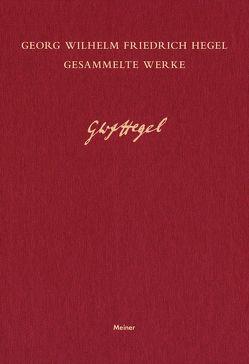 Gesammelte Werke / Wissenschaft der Logik von Hegel,  Georg Wilhelm Friedrich, Hogemann,  Friedrich, Jaeschke,  Walter